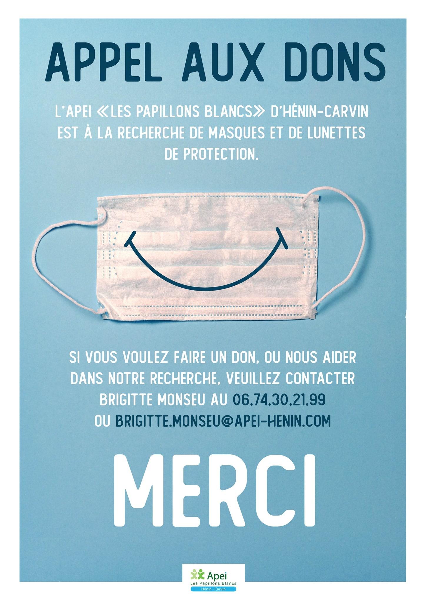 Affiche d'appel aux dons de matériel de protection de l'Apei Les Papillons Blancs d'Hénin-Carvin. Masque chirurgical avec un sourire dessiné dessus. Numéro de téléphone : 0674302199 Adresse mail : brigitte .monseu@apei-henin.com