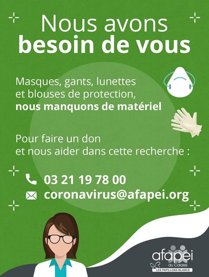 Appel aux dons de matériel de protection de l'AFAPEI du Calaisis. Numéro de téléphone : 0321197800 Adresse mail : coronavirus@afapei.org
